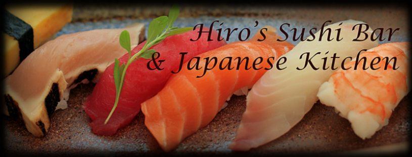 Hiro's Sushi and Japanese Kitchen